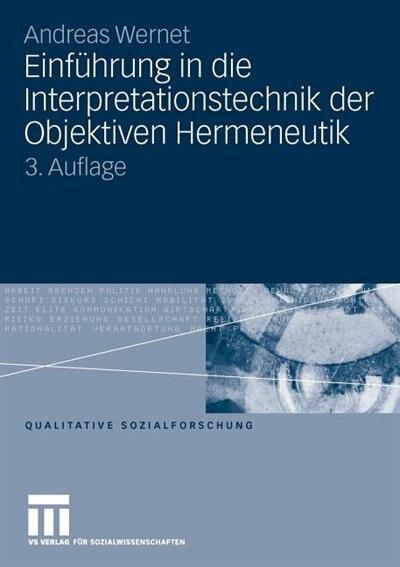 Einführung in die Interpretationstechnik der Objektiven Hermeneutik by Andreas Wernet