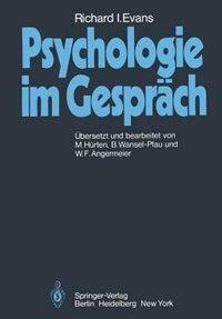 Psychologie im Gespräch by R.I. Evans