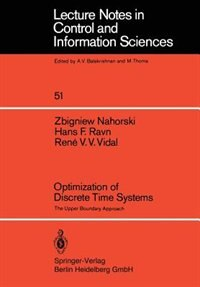 Optimization Of Discrete Time Systems: The Upper Boundary Approach by Z. Nahorski