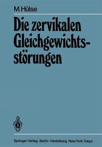 Die zervikalen Gleichgewichtsstörungen by M. Hülse
