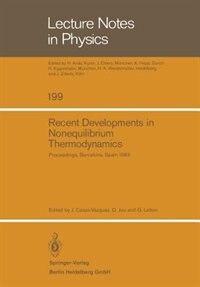 Recent Developments in Nonequilibrium Thermodynamics: Proceedings of the Meeting Held at Bellaterra School of Thermodynamics, Autonomous University of Ba by J. Casas-Vazquez