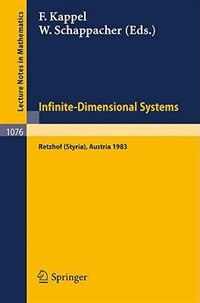 Infinite-Dimensional Systems: Proceedings of the Conference on Operator Semigroups and Applications held in Retzhof (Styria), Aus by F. Kappel