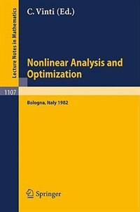 Nonlinear Analysis and Optimization: Proceedings of the International Conference held in Bologna, Italy, May 3-7, 1982 by C. Vinti