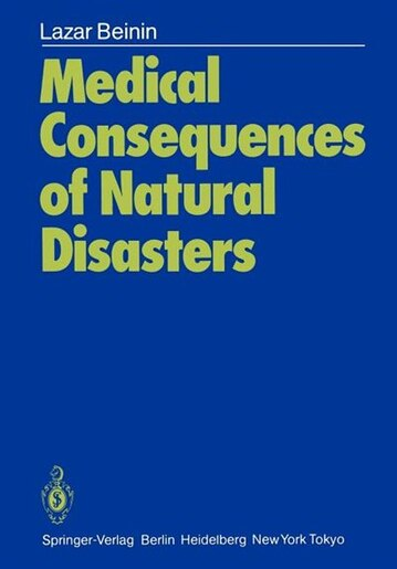 Medical Consequences of Natural Disasters by Lazar Beinin