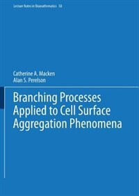 Branching Processes Applied to Cell Surface Aggregation Phenomena