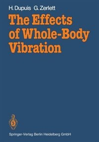 The Effects of Whole-Body Vibration by Heinrich Dupuis