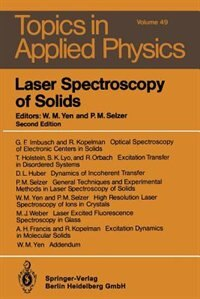 Laser Spectroscopy of Solids by William M. Yen