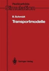 Transportmodelle by Bernd Schmidt