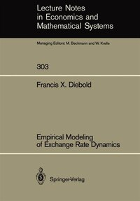 Empirical Modeling of Exchange Rate Dynamics