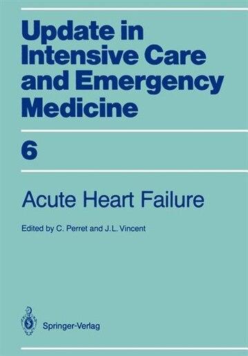 Acute Heart Failure by C. Perret