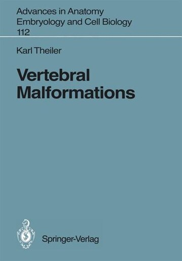 Vertebral Malformations by Karl Theiler