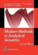 Modern Methods in Analytical Acoustics: Lecture Notes by D.G. Crighton