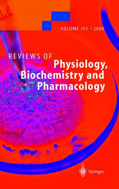 Reviews of Physiology, Biochemistry and Pharmacology 151 by Susan G Amara