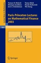 Paris-Princeton Lectures on Mathematical Finance 2003