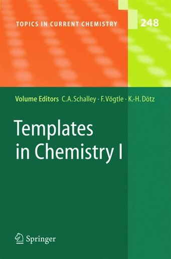 Templates in Chemistry I by Christoph A. Schalley
