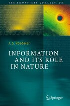Information And Its Role In Nature