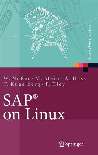 SAP® on Linux: Architektur, Implementierung, Konfiguration, Administration de Wilhelm Nüßer