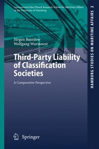Third-Party Liability of Classification Societies: A Comparative Perspective