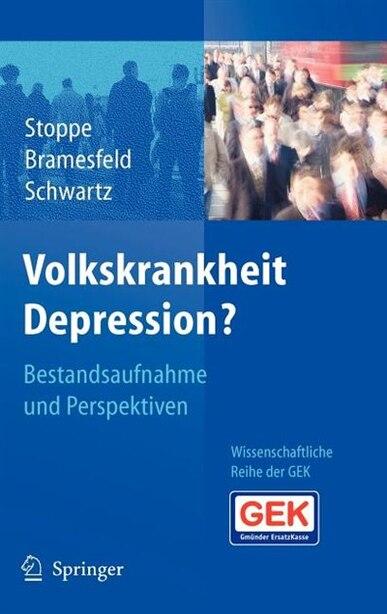 Volkskrankheit Depression?: Bestandsaufnahme und Perspektiven by Gabriela Stoppe