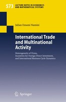 International Trade and Multinational Activity: Heterogeneity of Firms, Incentives for Foreign…