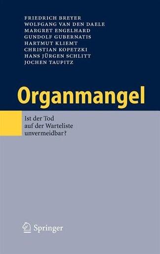 Organmangel: Ist der Tod auf der Warteliste unvermeidbar? by Friedrich Breyer