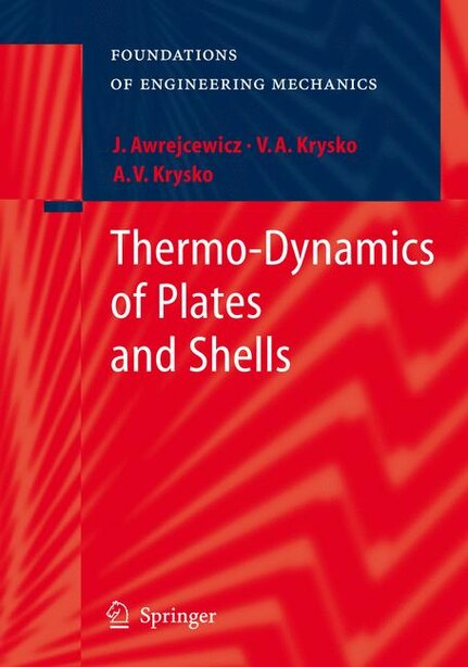 Thermo-Dynamics of Plates and Shells by Jan Awrejcewicz
