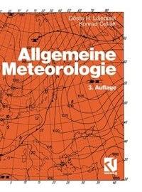 Allgemeine Meteorologie by Gösta H. Liljequist