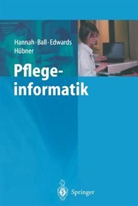 Pflegeinformatik by Kathryn J. Hannah