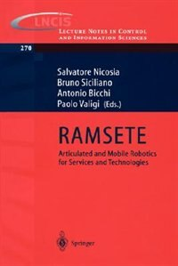 RAMSETE: Articulated and Mobile Robotics for Services and Technology by Salvatore Nicosia