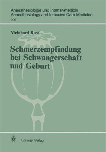Schmerzempfindung bei Schwangerschaft und Geburt: Endorphinerge Schmerzmodulation by Meinhard Rust
