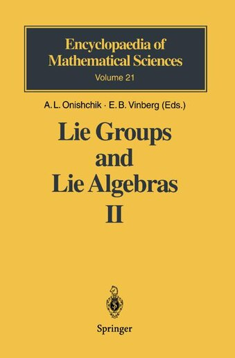 Lie Groups and Lie Algebras II: Discrete Subgroups of Lie Groups and Cohomologies of Lie Groups and Lie Algebras by J. Danskin