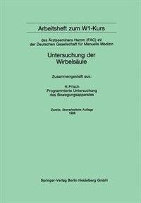 Arbeitsheft Zum W1-kurs: Des Ärzteseminars Hamm (fac) Ev Der Deutschen Gesellschaft Für Manuelle Medizin by Herbert Frisch