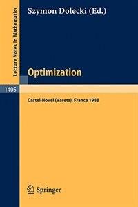 Optimization: Proceedings of the Fifth French-German Conference held in Castel-Novel (Varetz), France, Oct. 3-8, by Szymon Dolecki