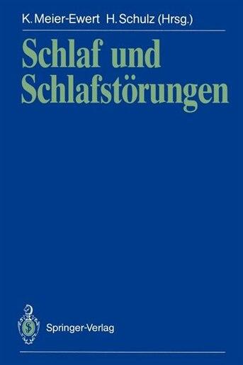 Schlaf und Schlafstörungen by Karlheinz Meier-Ewert