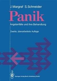 Panik: Angstanfälle und ihre Behandlung by Jürgen Margraf