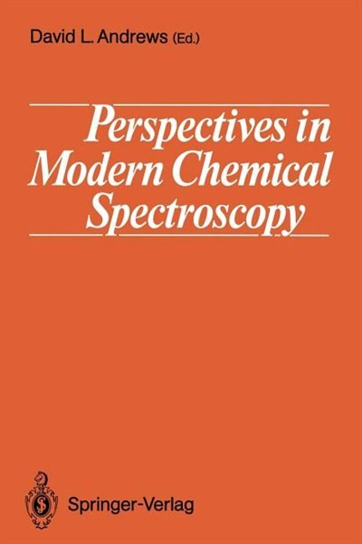 Perspectives in Modern Chemical Spectroscopy by David L. Andrews