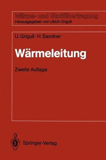 Wärmeleitung by Ulrich Grigull