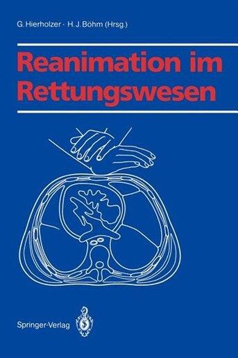 Reanimation im Rettungswesen by G. Hierholzer