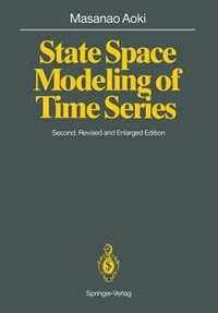 State Space Modeling Of Time Series by Masanao Aoki