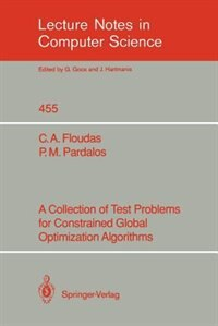 A Collection of Test Problems for Constrained Global Optimization Algorithms