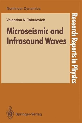 Microseismic and Infrasound Waves by Valentina N. Tabulevich