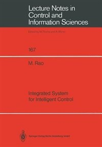 Integrated System for Intelligent Control by Ming Rao