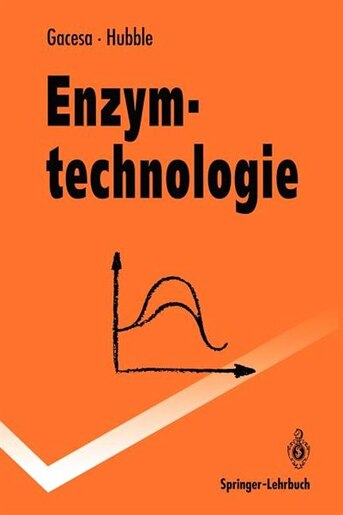 Enzymtechnologie by Peter Gacesa