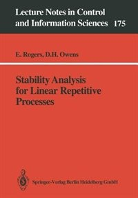 Stability Analysis for Linear Repetitive Processes by Eric Rogers