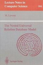 The Nested Universal Relation Database Model