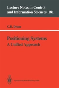 Positioning Systems: A Unified Approach by Christopher R. Drane