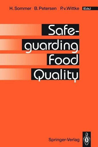 Safeguarding Food Quality by R. Andersson