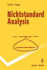 Nichtstandard Analysis by Dieter Landers