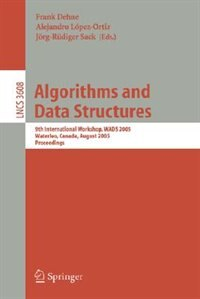 Algorithms and Data Structures: Third Workshop, WADS '93, Montreal, Canada, August 11-13, 1993. Proceedings by Frank Dehne