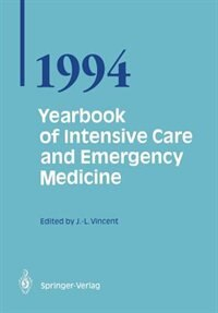 Yearbook of Intensive Care and Emergency Medicine 1994 by Jean-Louis Vincent